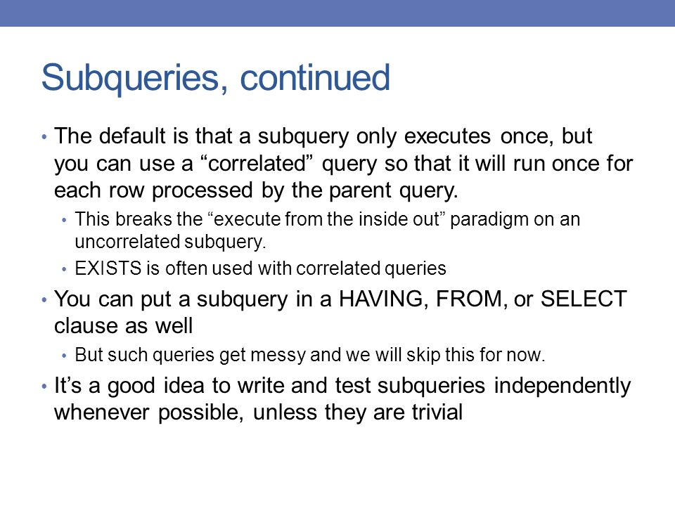 Subqueries, continued