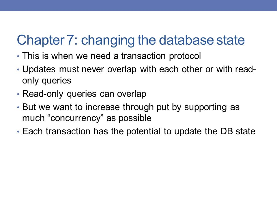 Chapter 7: changing the database state