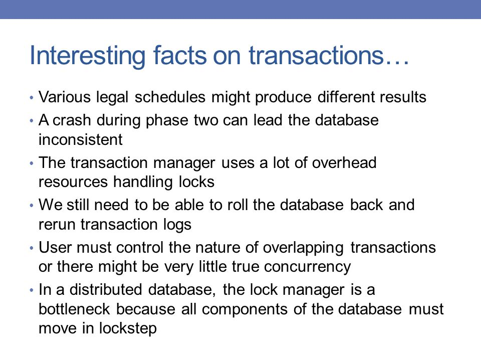 Interesting facts on transactions…