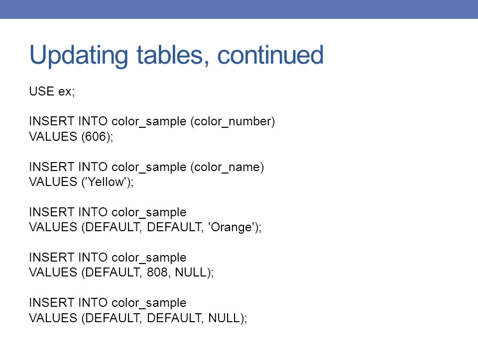 Updating tables, continued