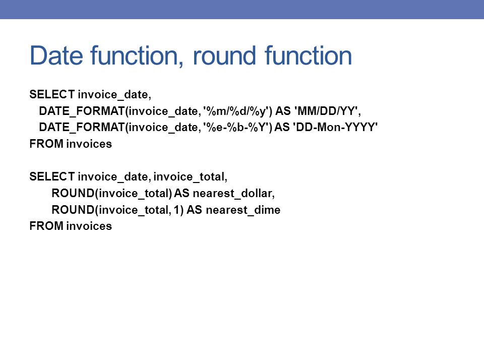 Date function, round function