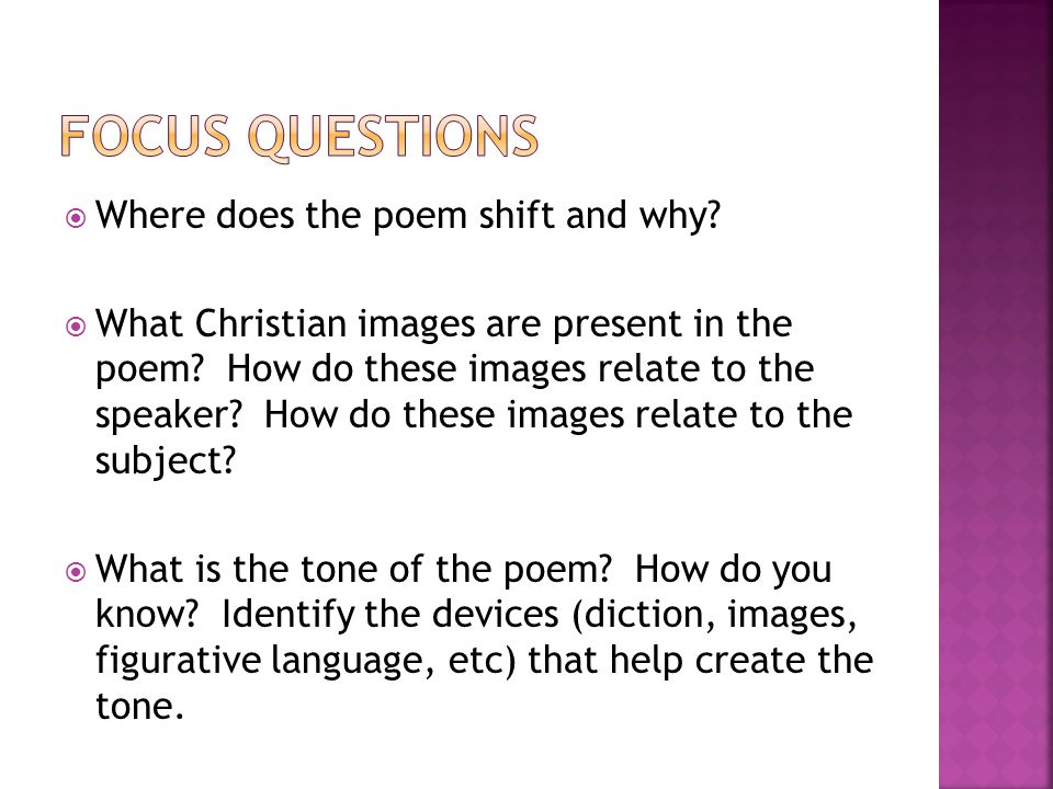Focus questions Where does the poem shift and why