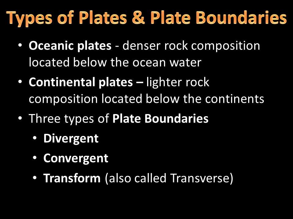 Types of Plates & Plate Boundaries