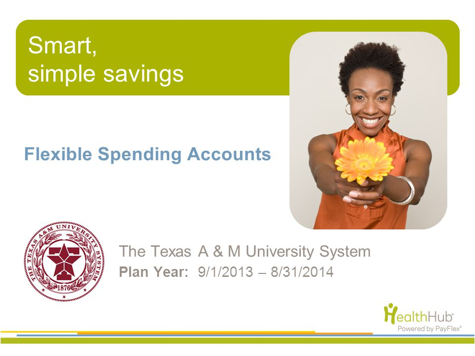 What will be covered Flexible Spending Accounts PayFlex Card®