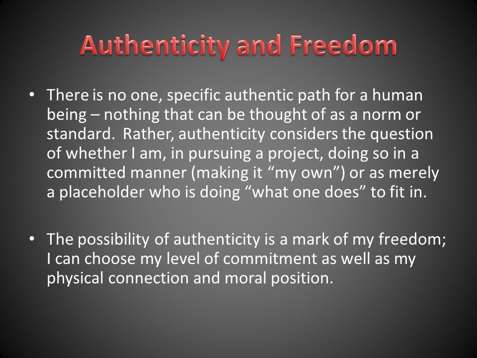Authenticity and Freedom