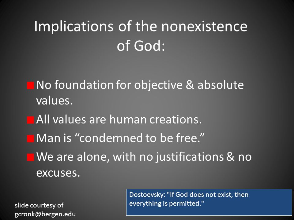 Implications of the nonexistence of God: