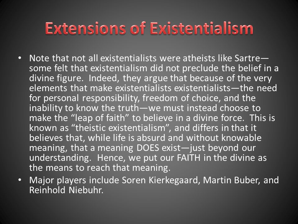 Extensions of Existentialism