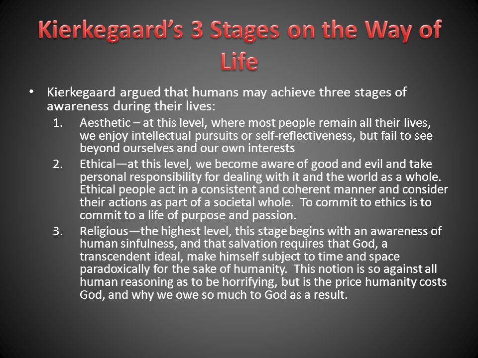 Kierkegaard's 3 Stages on the Way of Life