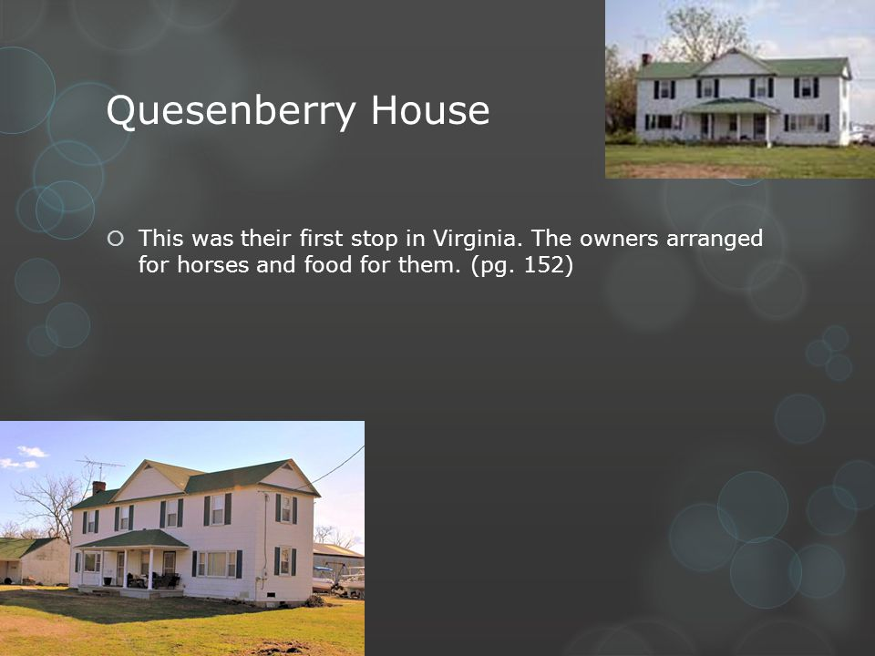 Quesenberry House This was their first stop in Virginia.