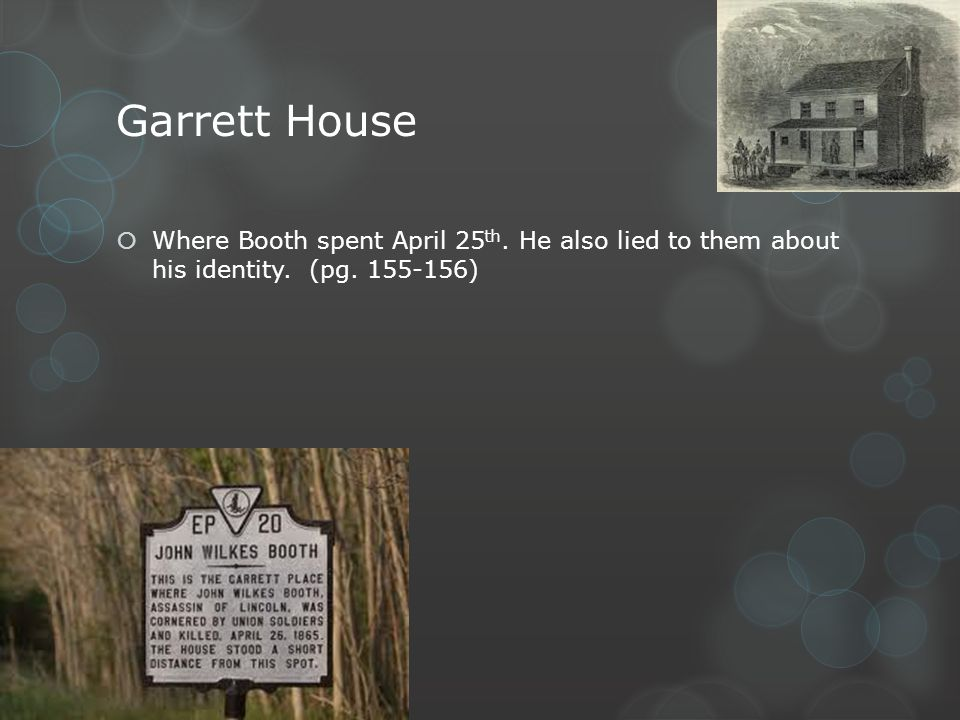 Garrett House Where Booth spent April 25th. He also lied to them about his identity.