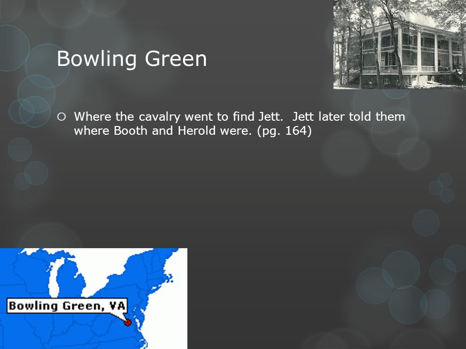 Bowling Green Where the cavalry went to find Jett.