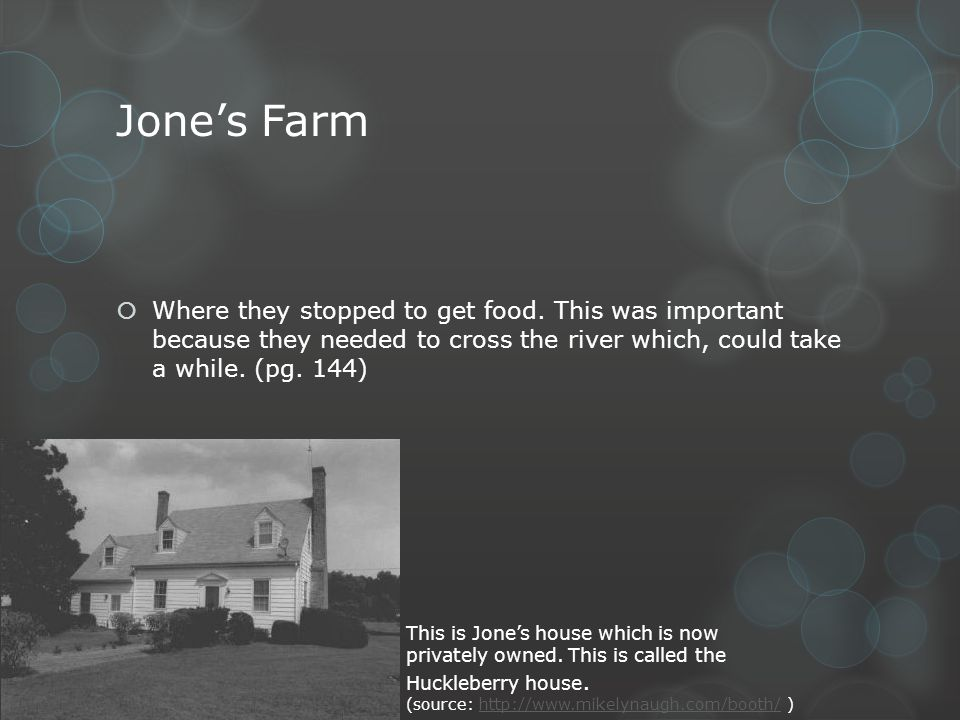 Jone's Farm Where they stopped to get food. This was important because they needed to cross the river which, could take a while. (pg. 144)