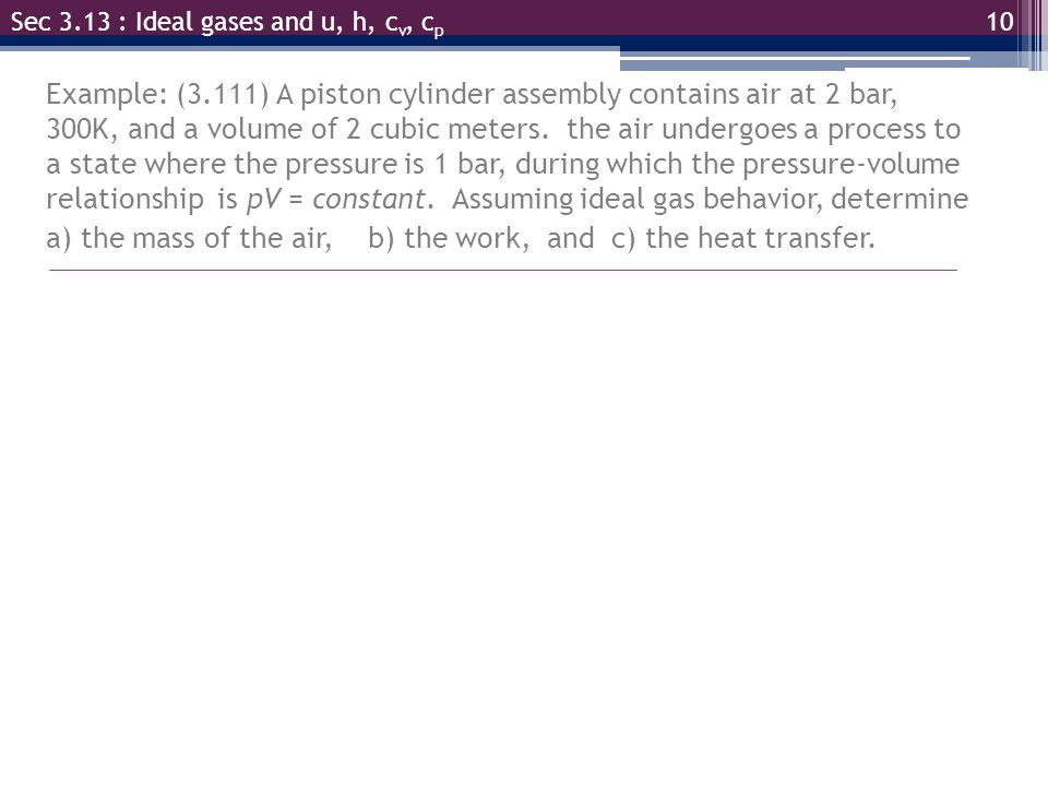 a) the mass of the air, b) the work, and c) the heat transfer.