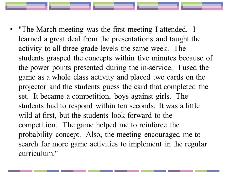 The March meeting was the first meeting I attended