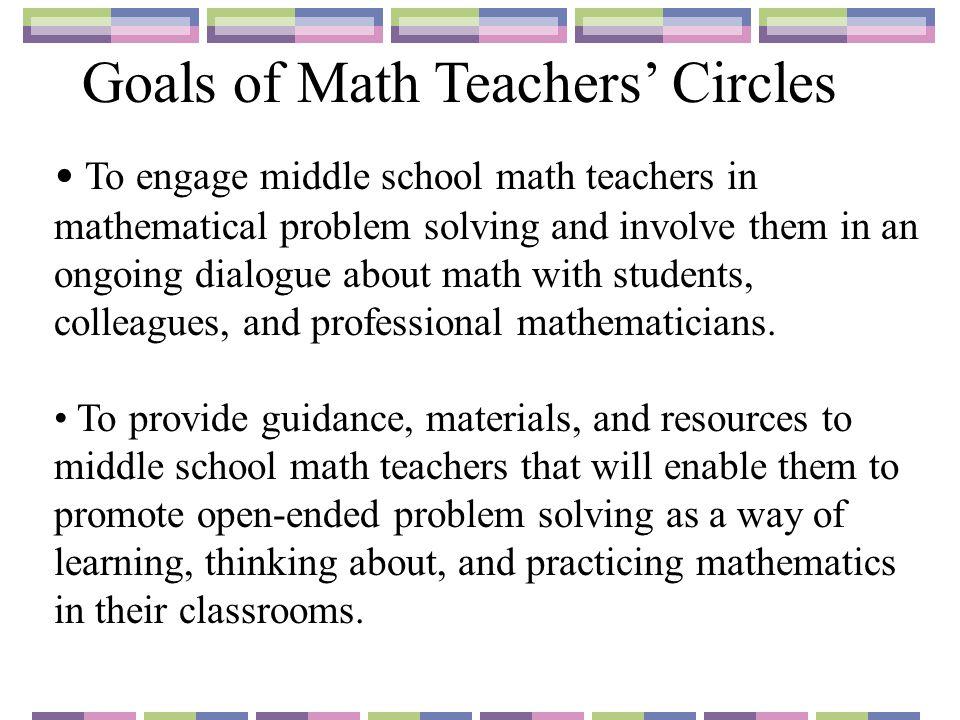 Goals of Math Teachers' Circles