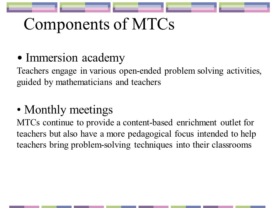 Components of MTCs Immersion academy Monthly meetings
