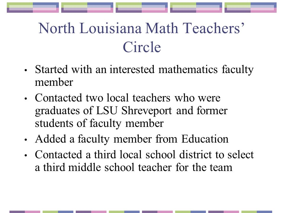 North Louisiana Math Teachers' Circle