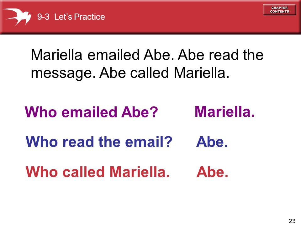 Who emailed Abe Mariella. Abe.