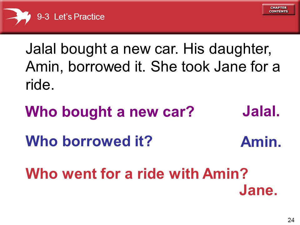 Who bought a new car Jalal. Jane.