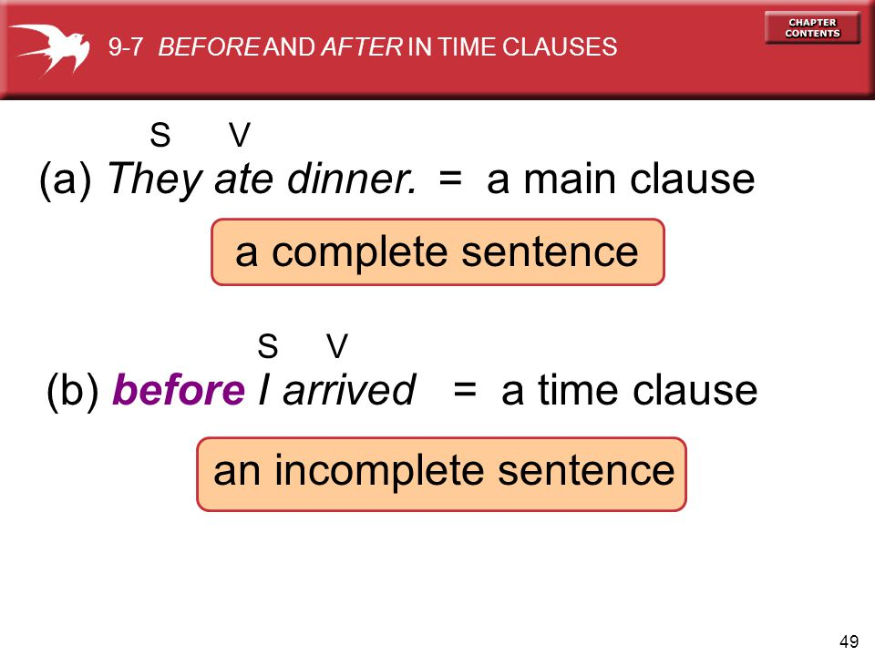 (b) before I arrived = a time clause