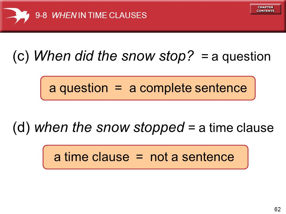 (c) When did the snow stop = a question