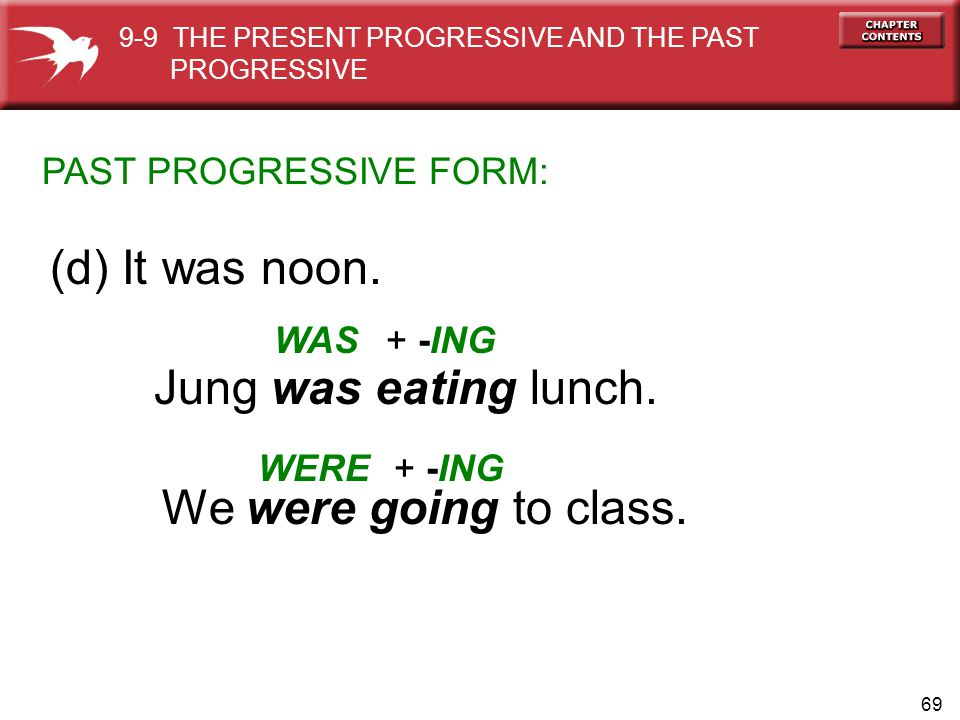 (d) It was noon. Jung was eating lunch. We were going to class.