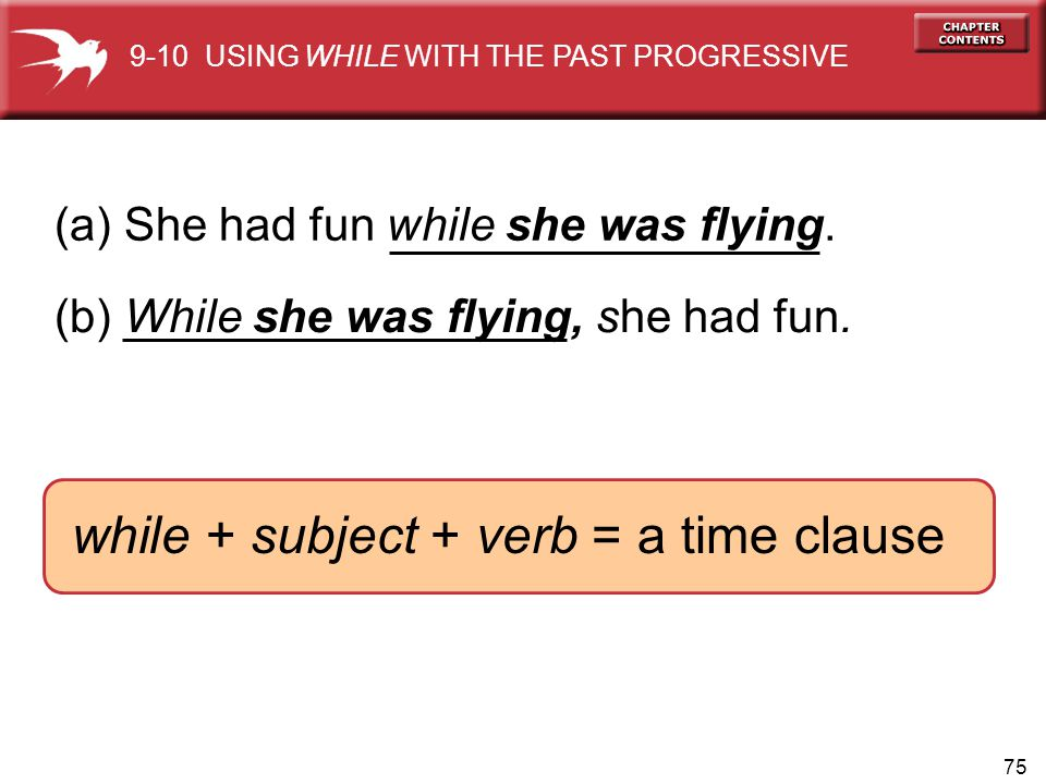 while + subject + verb = a time clause