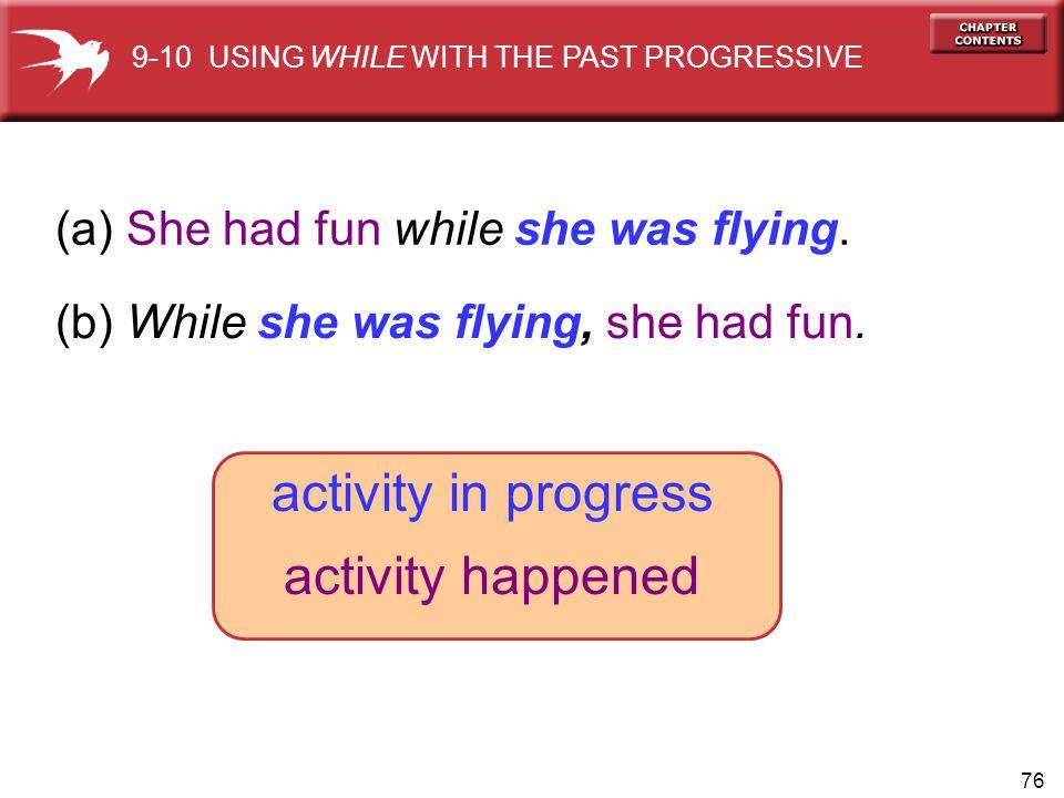 activity in progress activity happened
