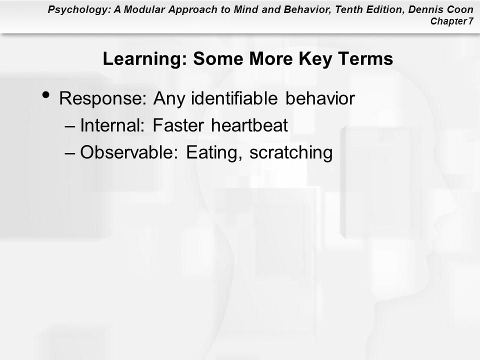 Learning: Some More Key Terms