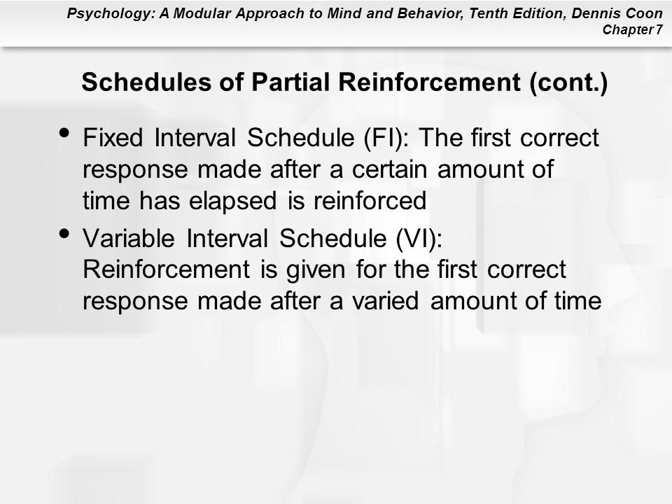 Schedules of Partial Reinforcement (cont.)