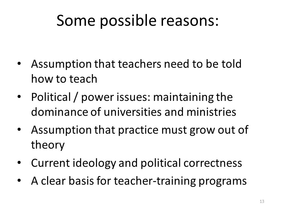 Some possible reasons: