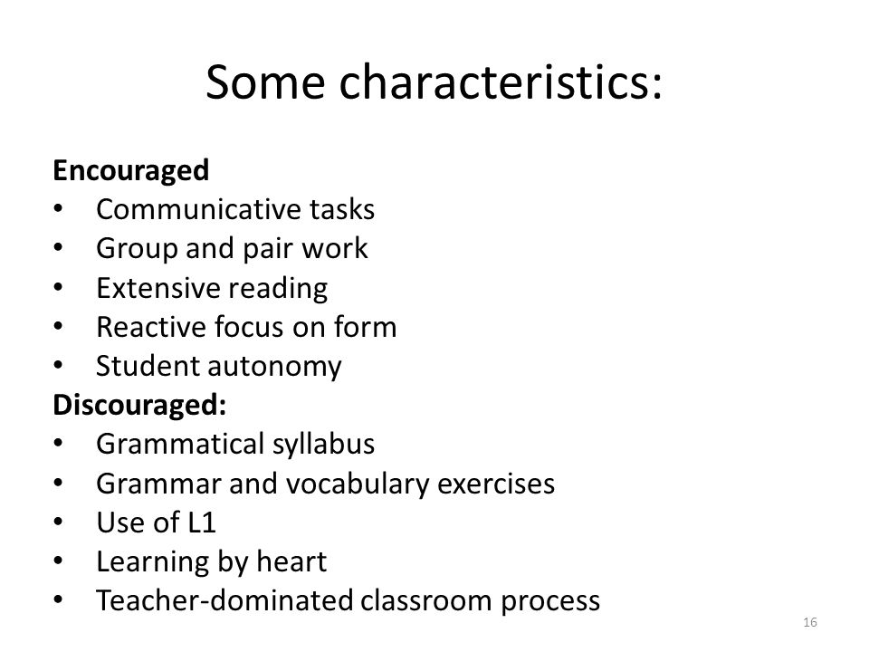 Some characteristics: