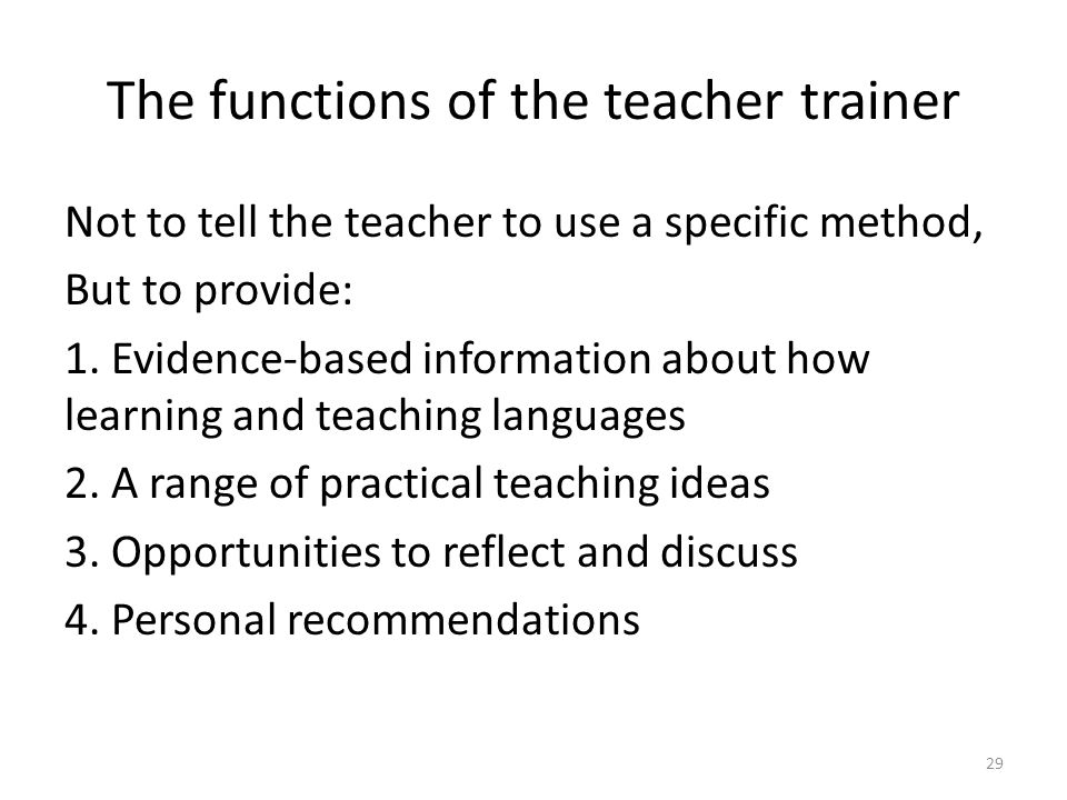 The functions of the teacher trainer