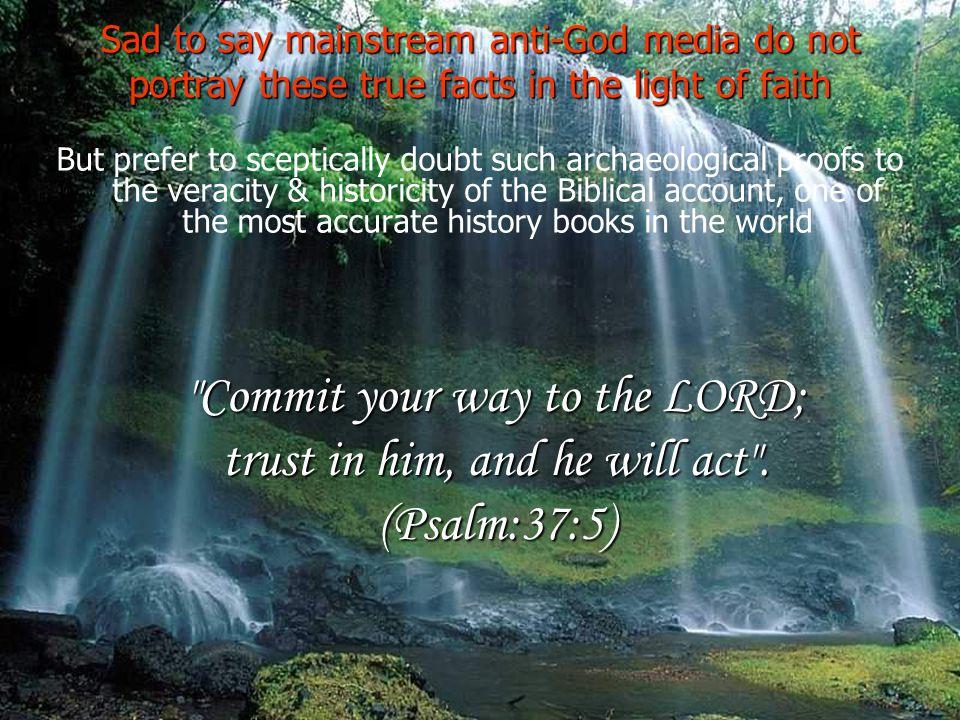 Sad to say mainstream anti-God media do not portray these true facts in the light of faith