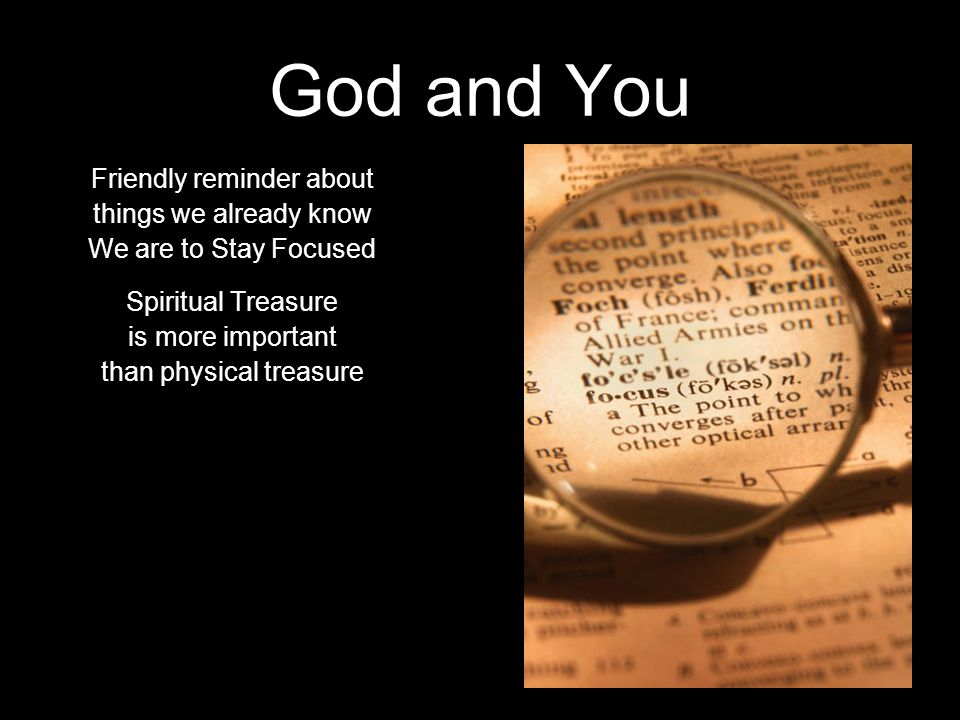 God and You Friendly reminder about things we already know