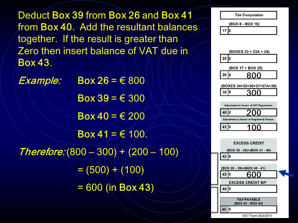 Deduct Box 39 from Box 26 and Box 41 from Box 40