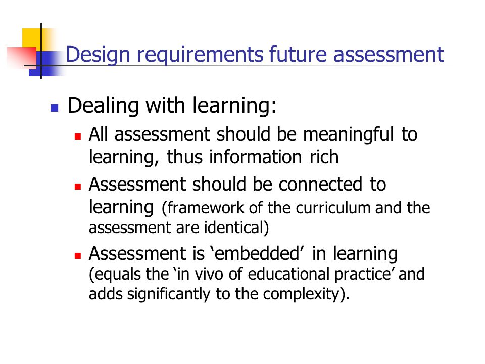 Design requirements future assessment