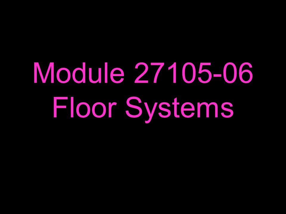 Module 27105-06 Floor Systems