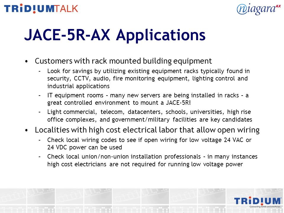 JACE-5R-AX Applications