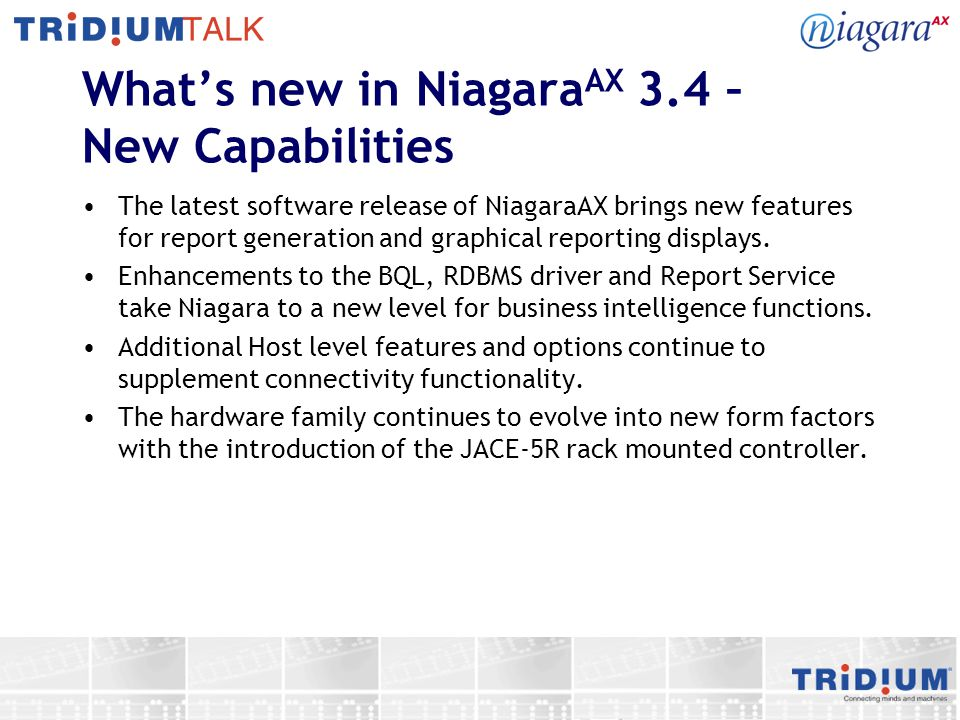 What's new in NiagaraAX 3.4 – New Capabilities