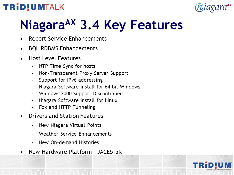 NiagaraAX 3.4 Key Features