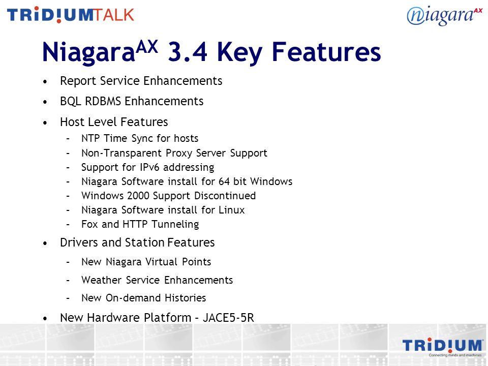 NiagaraAX 3.4 Key Features
