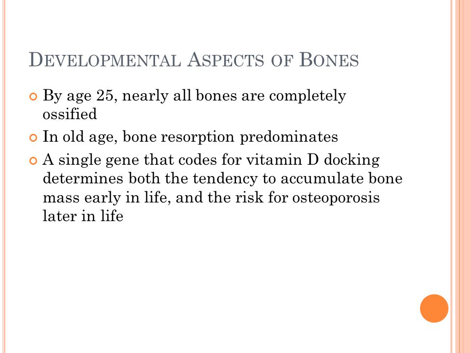 Developmental Aspects of Bones
