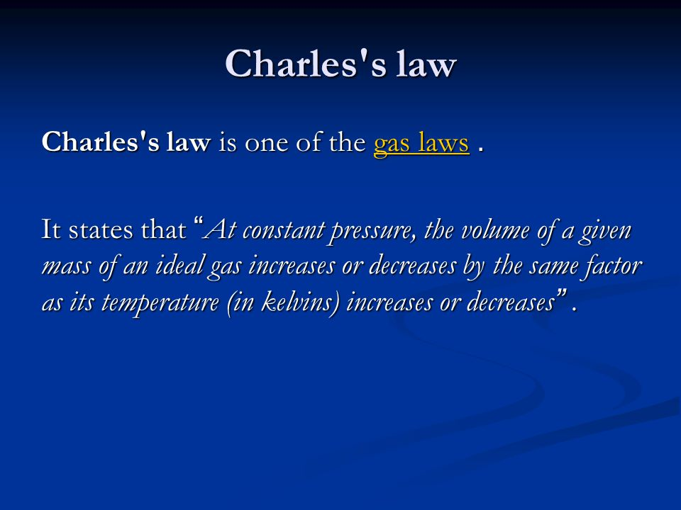 Charles s law Charles s law is one of the gas laws.