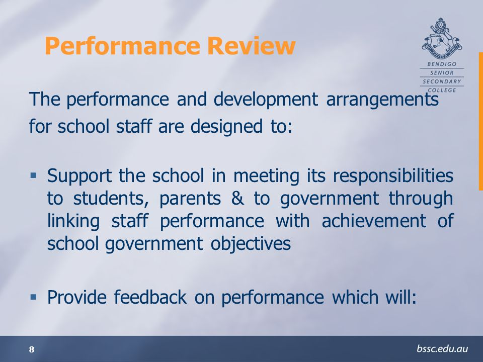 Performance Review The performance and development arrangements