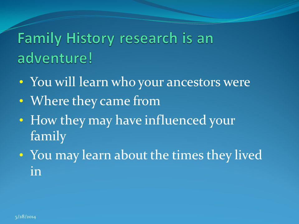 Family History research is an adventure!