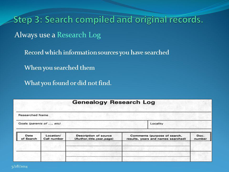 Step 3: Search compiled and original records.
