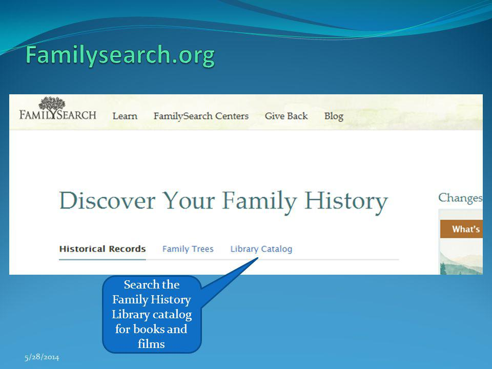 Search the Family History Library catalog for books and films