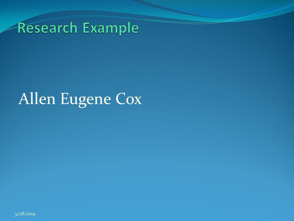Research Example Allen Eugene Cox 3/31/2017