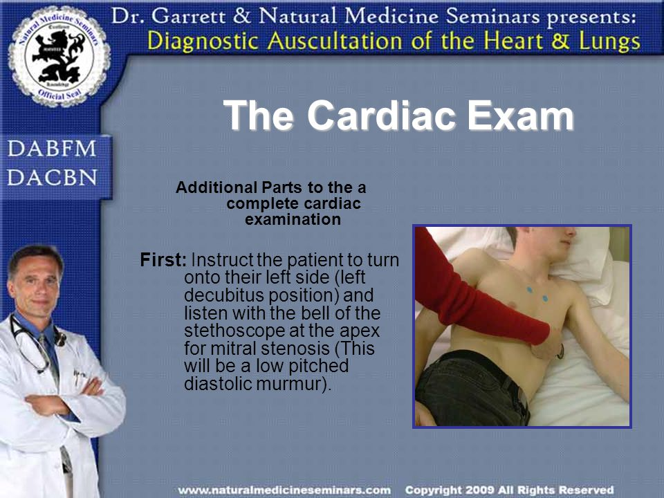 Additional Parts to the a complete cardiac examination